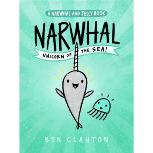 Narwhal Unicorn Of The Sea Series