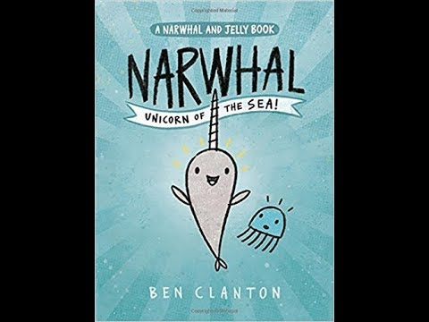 Narwhal Unicorn Of The Sea Read Aloud