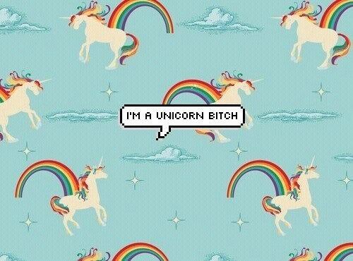 I'm A Unicorn Bitch! 💕 On We Heart It