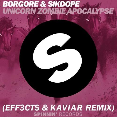 Unicorn Zombie Apocalypse (eff3cts X Kaviar Festival Trap Remix