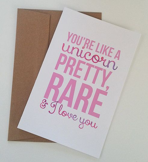 You're Like A Unicorn Valentine's Day Card   Anniversary Card