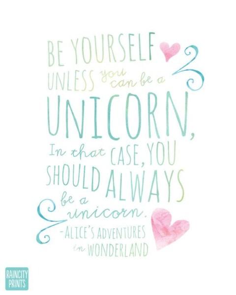 Always Be A Unicorn Art Print  Alice's Adventure In Wonderland