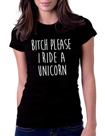 Amazon Com  Gbond Apparel Women's Bitch Please I Ride A Unicorn
