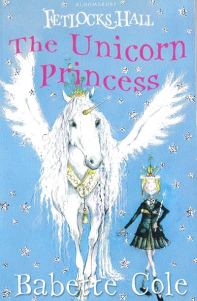 Fetlocks Hall And The Unicorn Princess