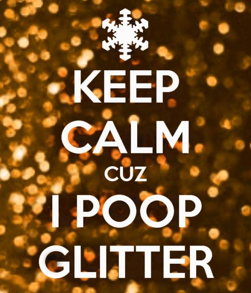 I Poop Glitter