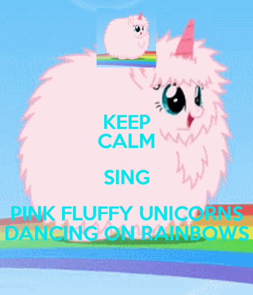Keep Calm Pink Fluffy Unicorns Dancing On Rainbows Image Tips