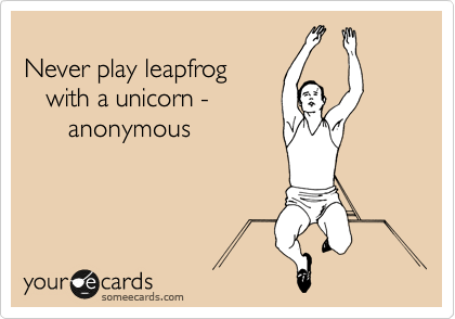 Playing Leapfrog With A Unicorn