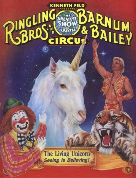 Ringling Bros  Circus And Their Living Unicorn – Ooh, Interesting