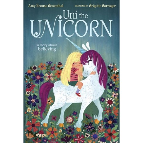Uni The Unicorn (hardcover) By Amy Krouse Rosenthal   Target