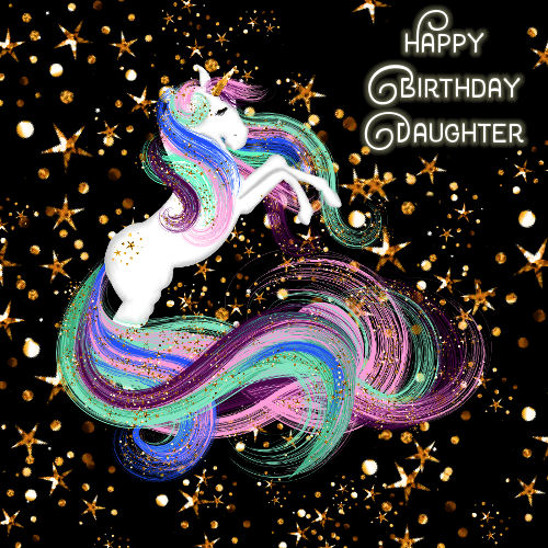 Daughter Birthday, Sparkling Unicorn  Free For Son & Daughter