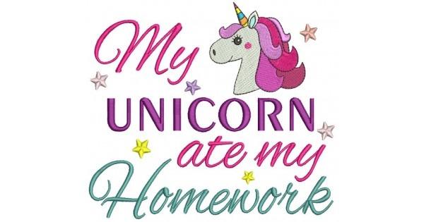 My Unicorn Ate My Homework Filled Machine Embroidery Design