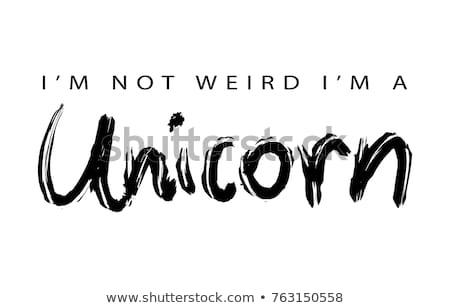 Not Weird Unicorn Typography Vector Illustration Stock Vector