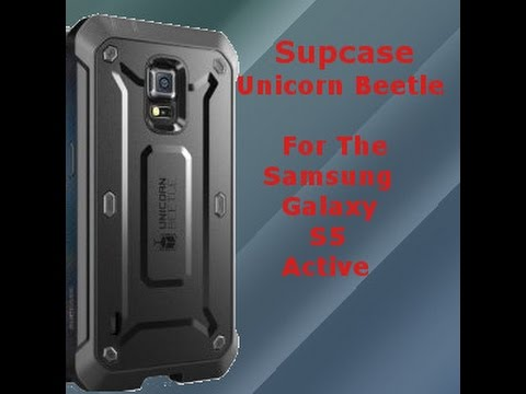 Samsung Galaxy S5 Active Supcase Unicorn Beetle Case Review
