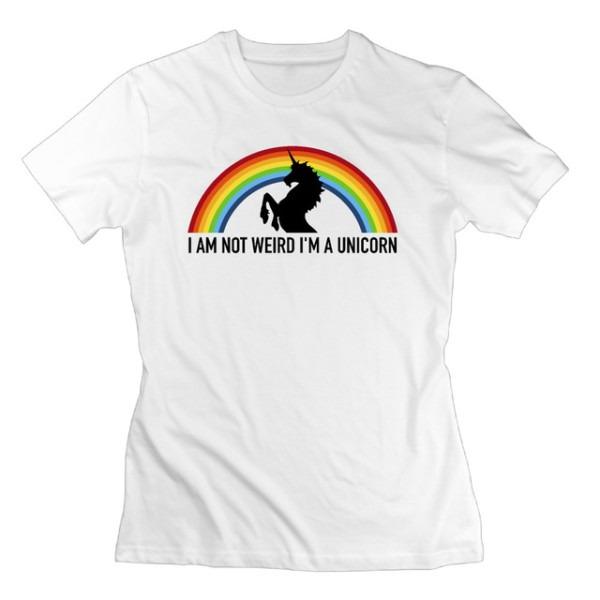 Women T Shirt I Am Not Weird I Am A Unicorn 100  Cotton T Shirt