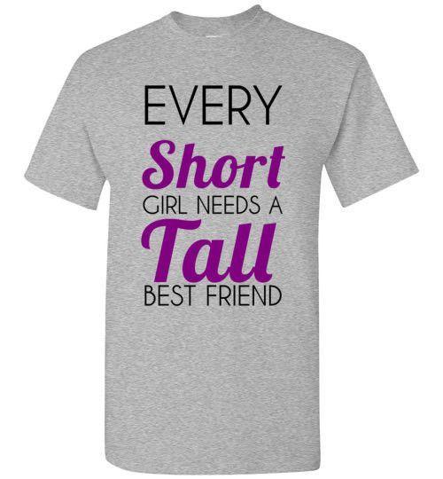 Every Short Girl Needs A Tall Best Friend