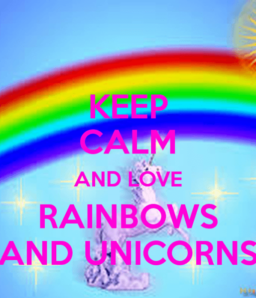 Keep Calm And Love Rainbows And Unicorns Poster