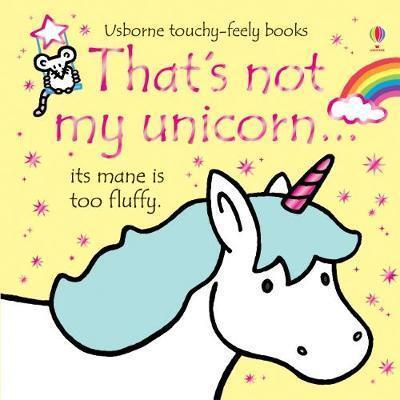 That's Not My Unicorn   Fiona Watt   9781474935975