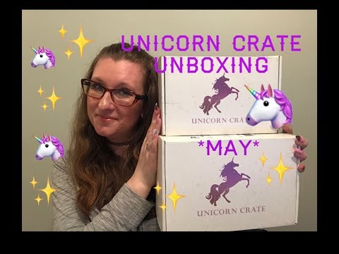 Unicorn Crate Subscription Box Unboxing  May