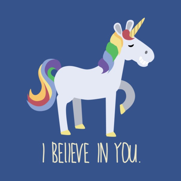A Unicorn Who Believes In You