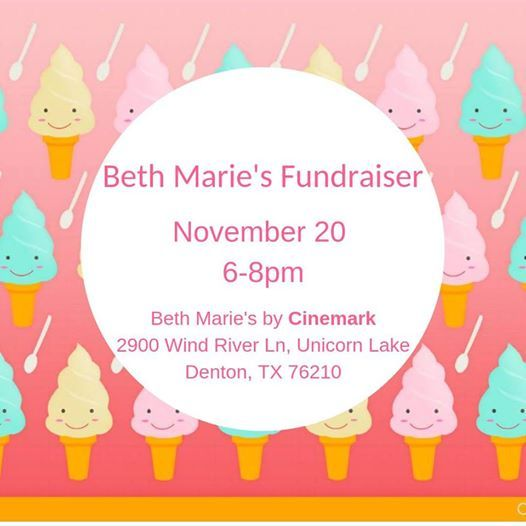 Beth Maries Fundraiser (by Cinemark) At 2900 Wind River Ln