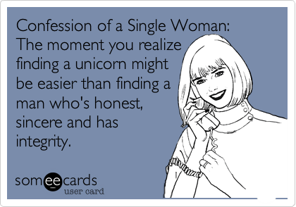 Confession Of A Single Woman  The Moment You Realize Finding A