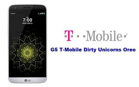 How To Install Dirty Unicorns Oreo For Lg G5 T