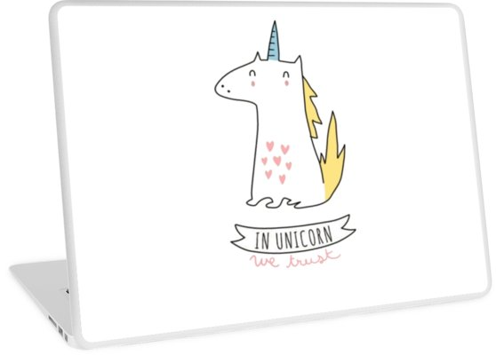 In Unicorns We Trust  Laptop Skins By Mira Images World