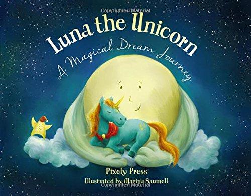 Luna The Unicorn  A Magical Dream Journey  Tracey Thomas, Marina