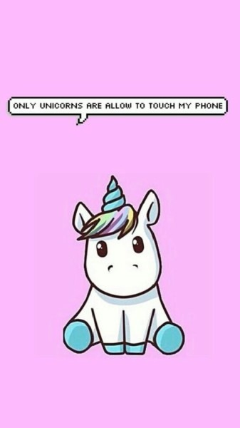 Only Unicorns Are Allow To Touch My Phone