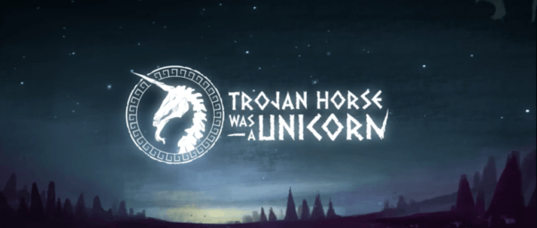 Trojan Horse Was A Unicorn  Event For Every Digital Artist