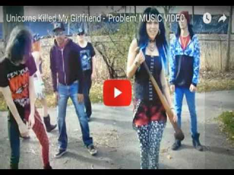 Unicorns Killed My Girlfriend Problem Song Rant