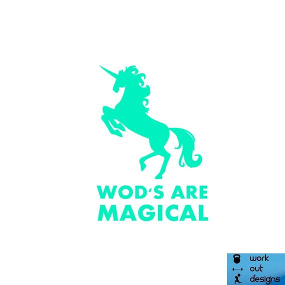 Wods Are Magical Unicorn Crossfit Vinyl Decal By Workoutdesigns