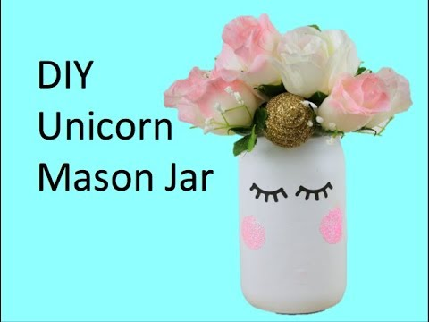 Diy Unicorn Mason Jar