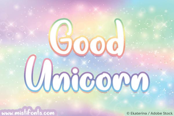 Good Unicorn Font