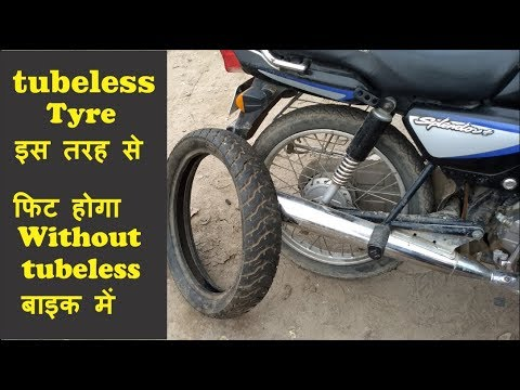 How To Fit Tubeless Tyre In Without Tubeless Motorcycle