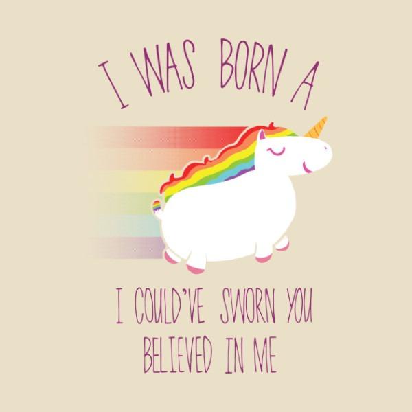 I Was Born (a Unicorn)