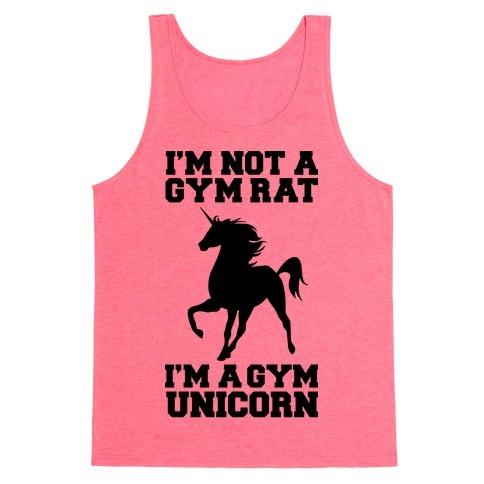 I'm Not A Gym Rat I'm A Gym Unicorn Tank Top