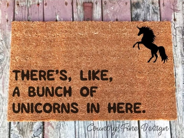 There's Like A Bunch Of Unicorns In Here Doormat Unicorn