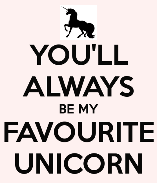 You'll Always Be My Favourite Unicorn Poster