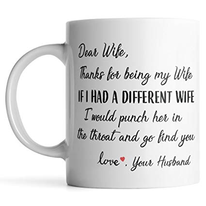 Amazon Com  Dear Wife Thanks For Being My Wife Punch Mug