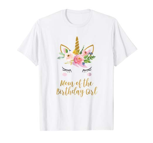 Amazon Com  Floral Mom Of The Birthday Girl Unicorn Shirt  Clothing