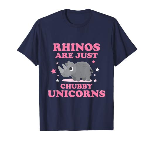 Amazon Com  Rhinos Are Just Chubby Unicorns T