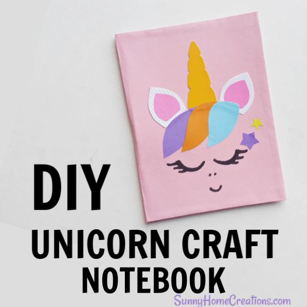 Diy Unicorn Notebook ~ Simple & Cute Craft – Sunny Home Creations