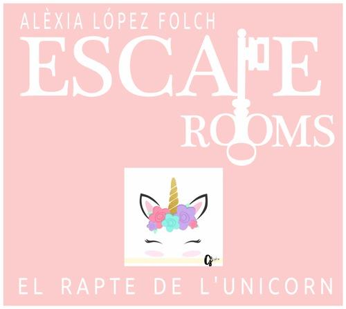 Escape Room  El Rapte De L'unicorn – La Meva Cuina
