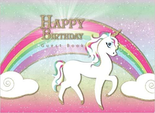 Happy Birthday Guest Book  Rainbow Unicorn Magical Theme Party