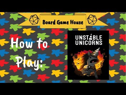 How To Play  Unstable Unicorns