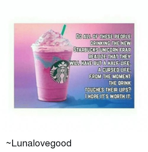Do All Of These People Drinking The New Starbucks Unicorn Frap