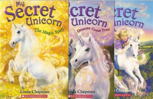 My Secret Unicorn Books 13 The Magic Spell Dreams Come True And