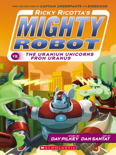 Ricky Ricotta's Mighty Robot Vs  The Uranium Unicorns From Uranus