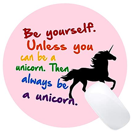Amazon Com   Wknoon Always Be A Unicorn Quote Round Mouse Pad